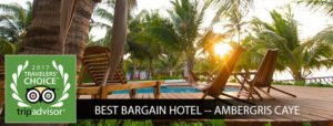 Travelers' Choice Award - Best Bargain Hotel Ambergris Caye